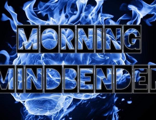 Morning Mindbender_1398867990922349606