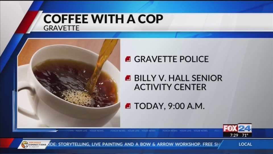 Get_a_Cup_of_Coffee_With_Gravette_Police_0_20180614132901
